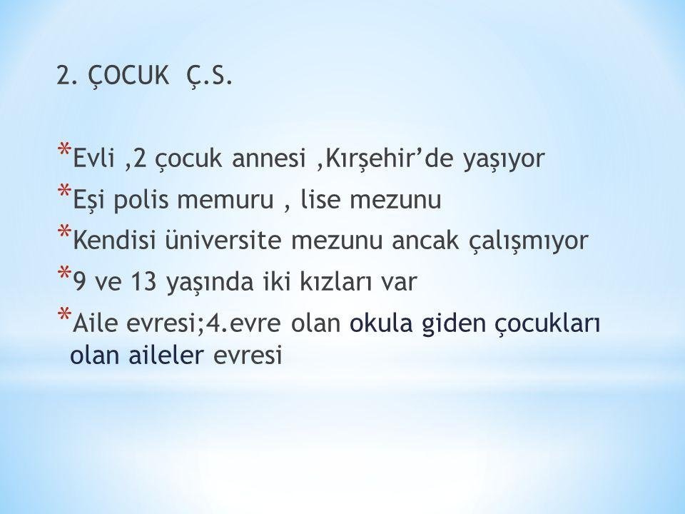 2. ÇOCUK Ç.S.