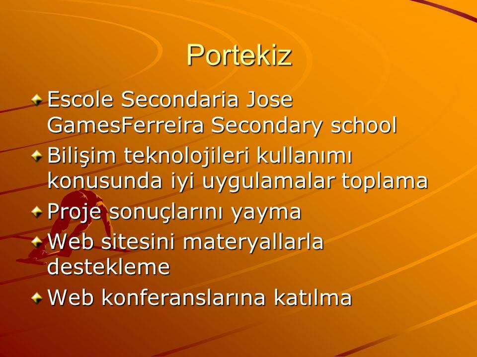 Portekiz Escole Secondaria Jose GamesFerreira Secondary school Bilişim teknolojileri kullanımı konusunda iyi uygulamalar toplama Proje sonuçlarını yay