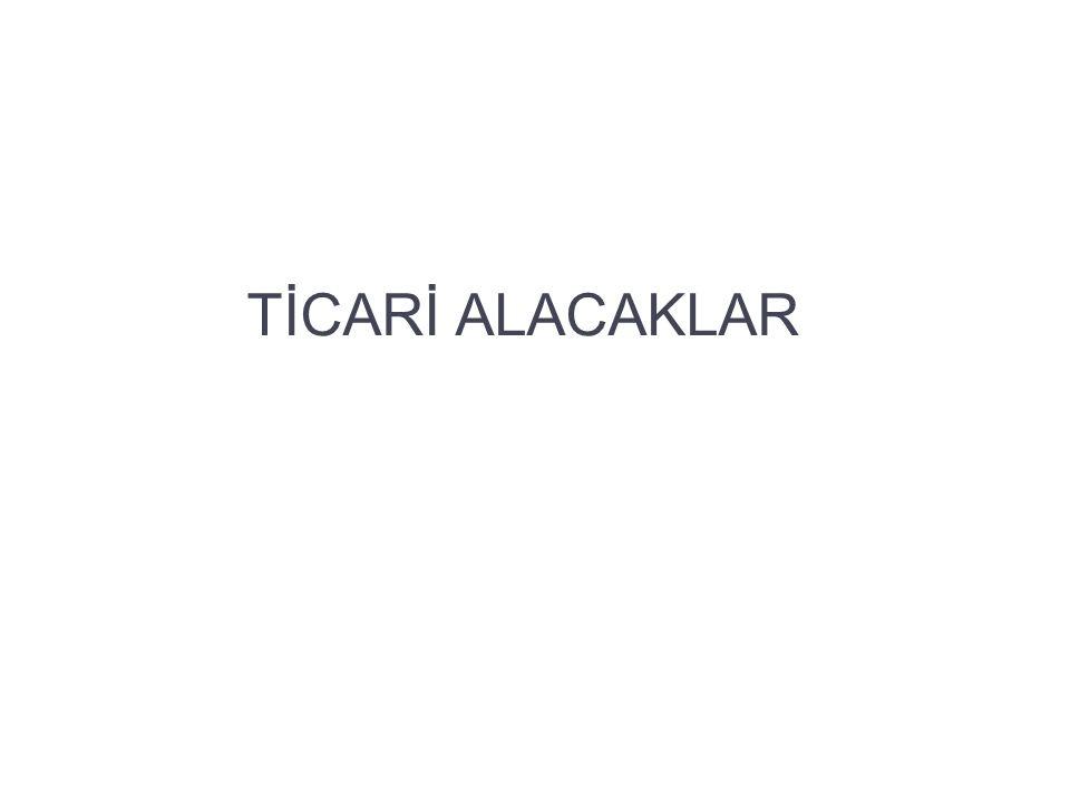 TİCARİ ALACAKLAR 8