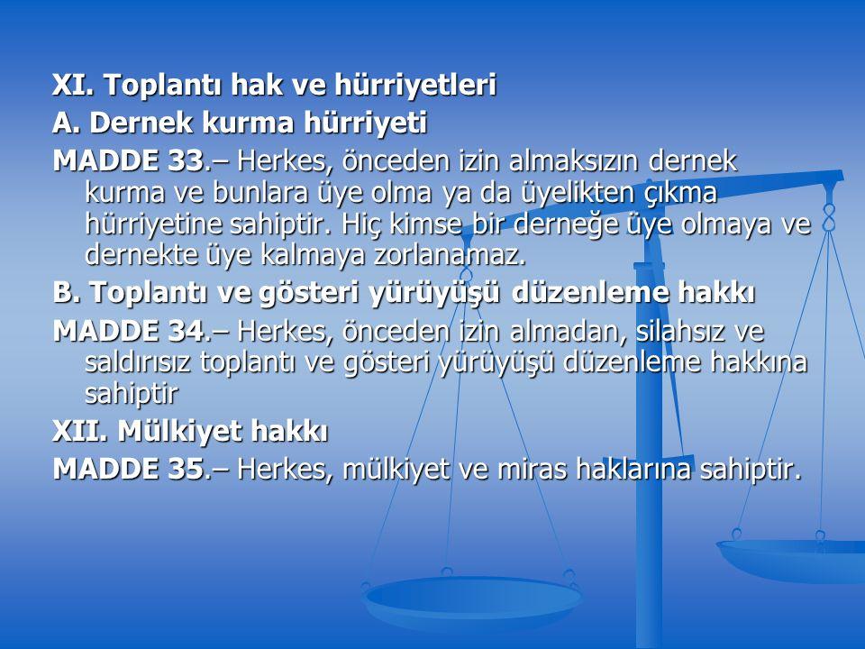 XI. Toplantı hak ve hürriyetleri A.