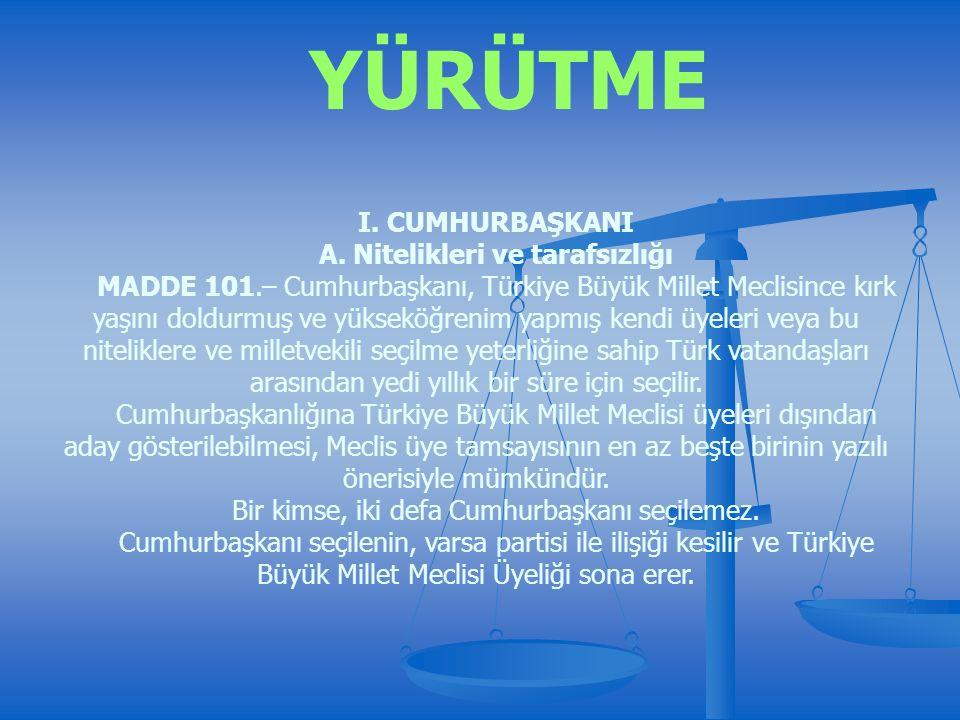 YÜRÜTME I. CUMHURBAŞKANI A.