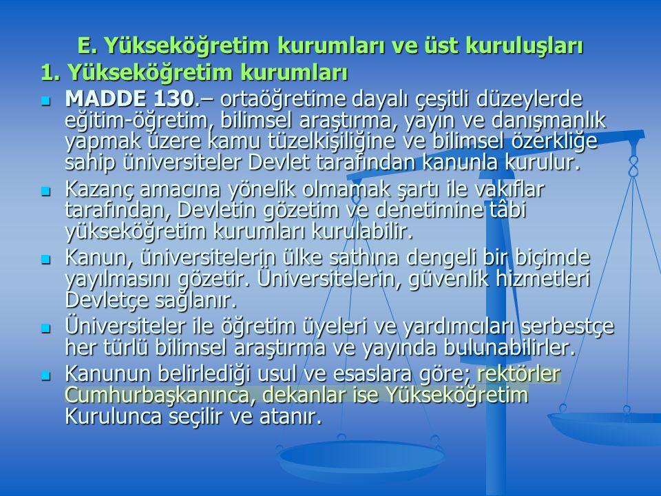 E. Yükseköğretim kurumları ve üst kuruluşları 1.