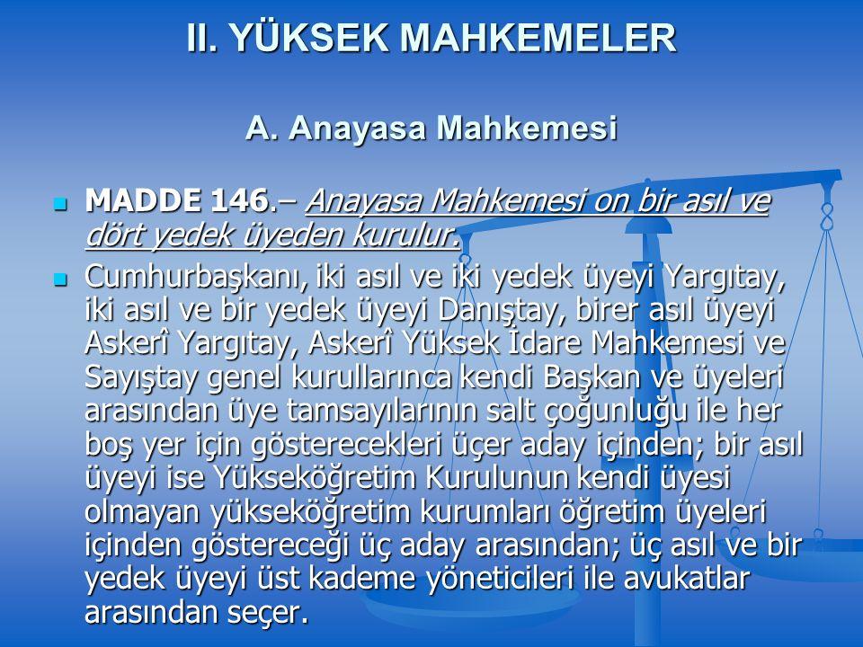 II. YÜKSEK MAHKEMELER A.