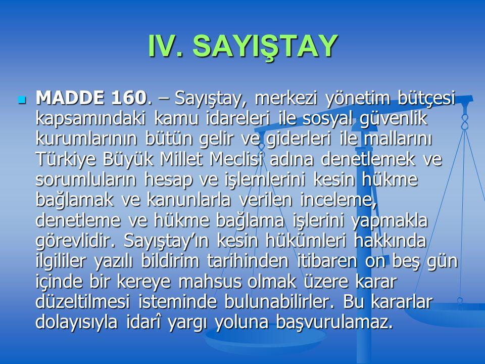 IV. SAYIŞTAY MADDE 160.