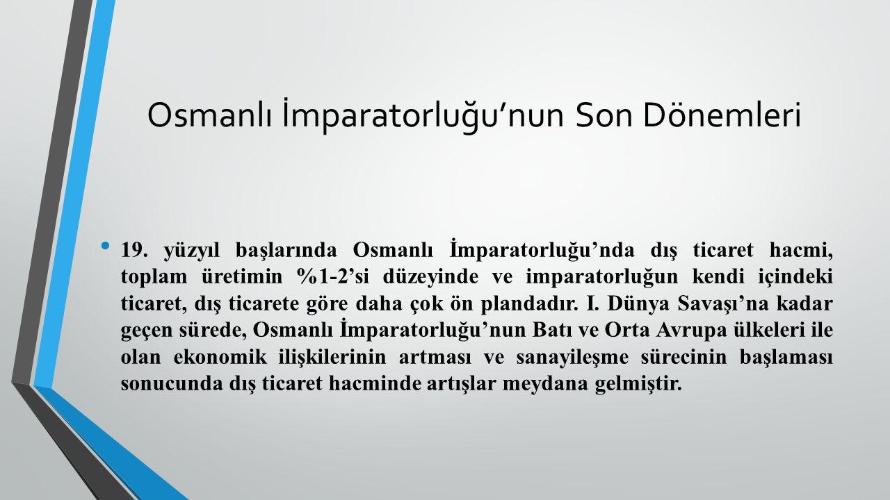 Osmanlı İmparatorluğu'nun Son Dönemleri 19.