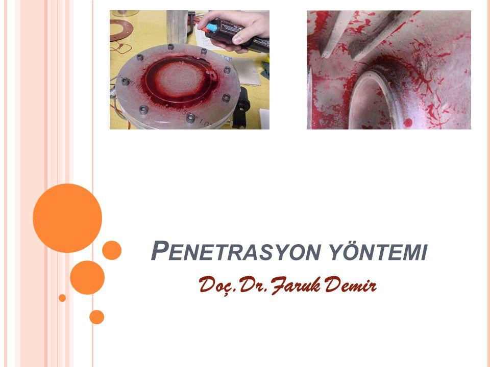 P ENETRASYON YÖNTEMI Doç.Dr.Faruk Demir