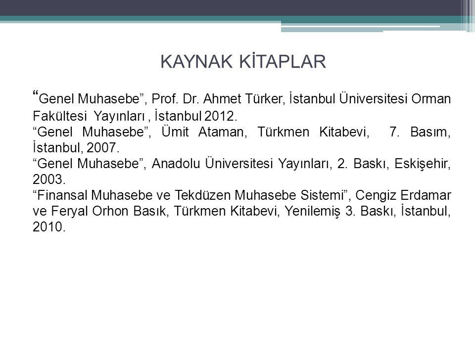KAYNAK KİTAPLAR Genel Muhasebe , Prof. Dr.