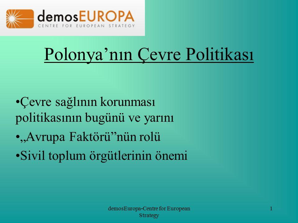 demosEuropa-Centre for European Strategy 12 Çevre Politikası Finansmanı Kaynak ve İlkeleri Devletin çevre politikasının temellerinden biri olarak finans kaynakları oluşturma Bu kaynaklardan işletmeler, yerel yönetimler, sivil toplum örgütleri vb.