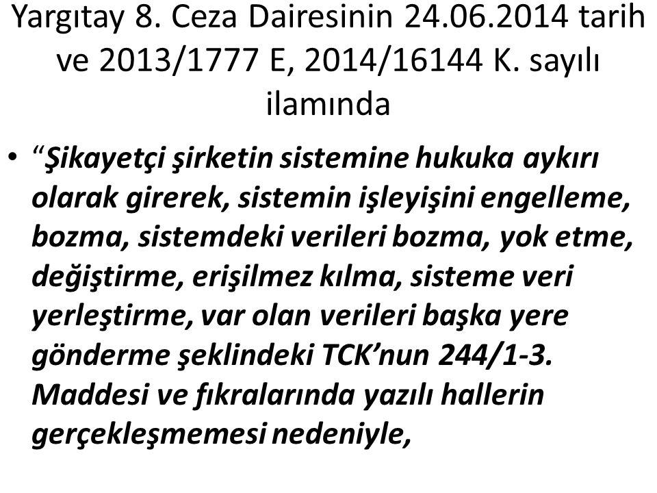 Yargıtay 8. Ceza Dairesinin 24.06.2014 tarih ve 2013/1777 E, 2014/16144 K.