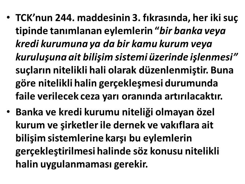 TCK'nun 244. maddesinin 3.