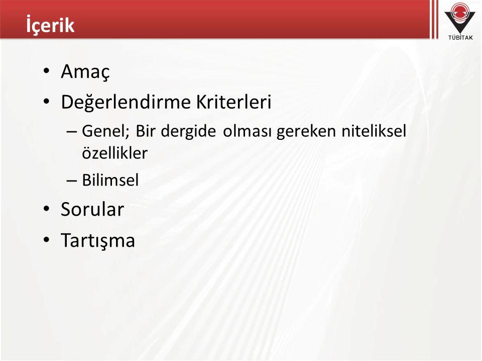 TÜBİTAK Amaç ULAKBİM'in temel görevlerinden bir tanesi; Türkiye'nin bilimsel bilgi birikimini yansıtacak ürünler geliştirmektir.