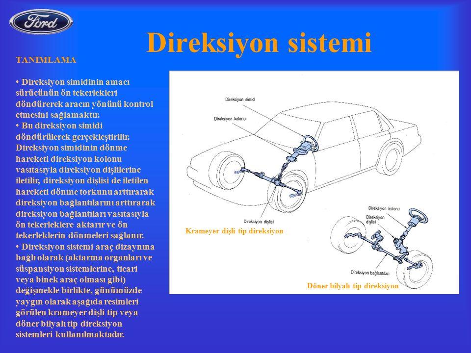 Direksiyon sistemi TANIMLAMA Direksiyon simidinin amacı sürücünün ön tekerlekleri döndürerek aracın yönünü kontrol etmesini sağlamaktır.
