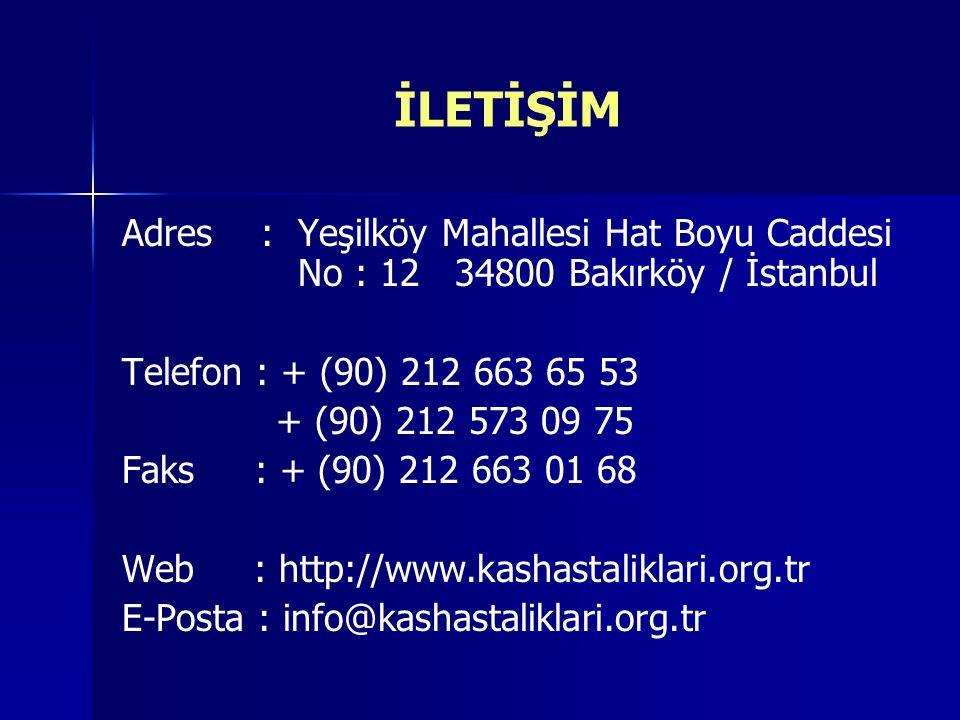 İLETİŞİM Adres : Yeşilköy Mahallesi Hat Boyu Caddesi No : 12 34800 Bakırköy / İstanbul Telefon : + (90) 212 663 65 53 + (90) 212 573 09 75 Faks : + (90) 212 663 01 68 Web : http://www.kashastaliklari.org.tr E-Posta : info@kashastaliklari.org.tr