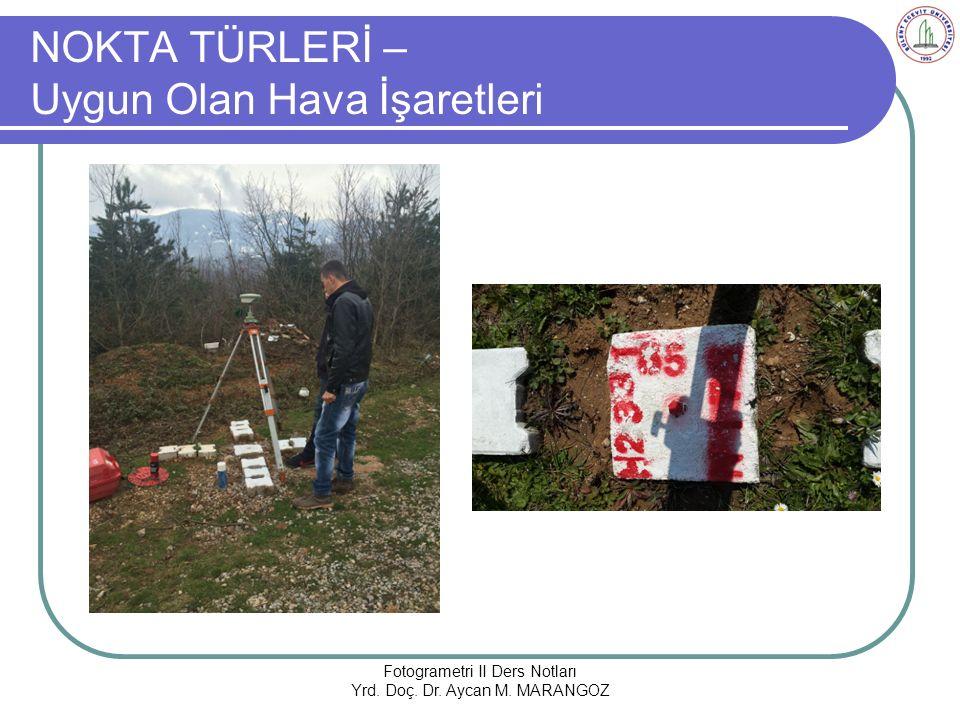NOKTA TÜRLERİ – Uygun Olan Hava İşaretleri Fotogrametri II Ders Notları Yrd.