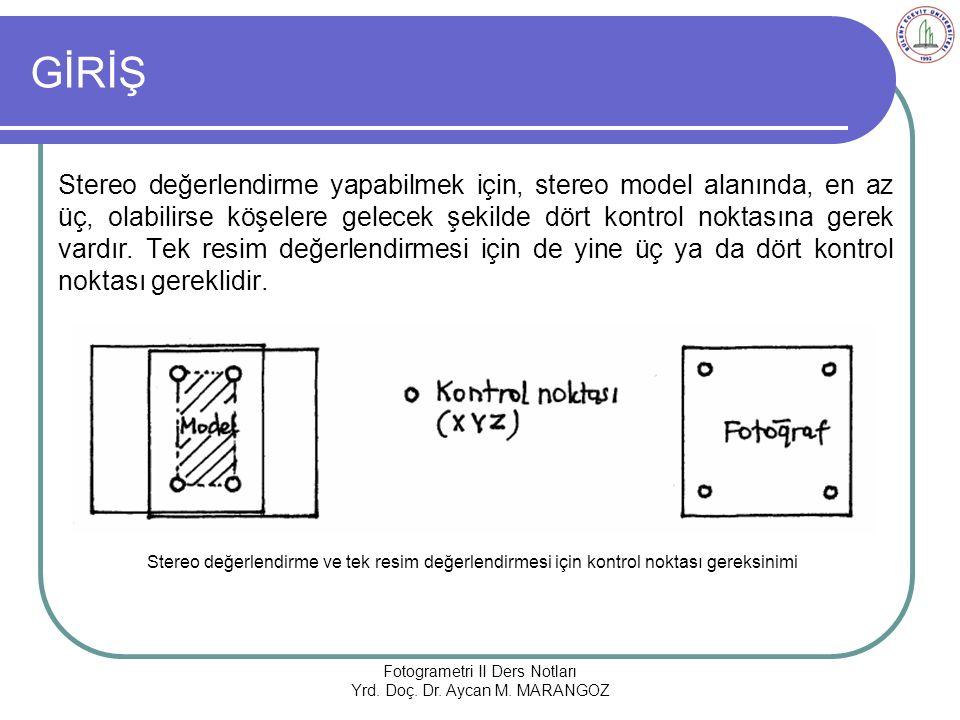  Fotogrametri Ders Notları, Prof.Dr. Ahmet YAŞAYAN, T.C.