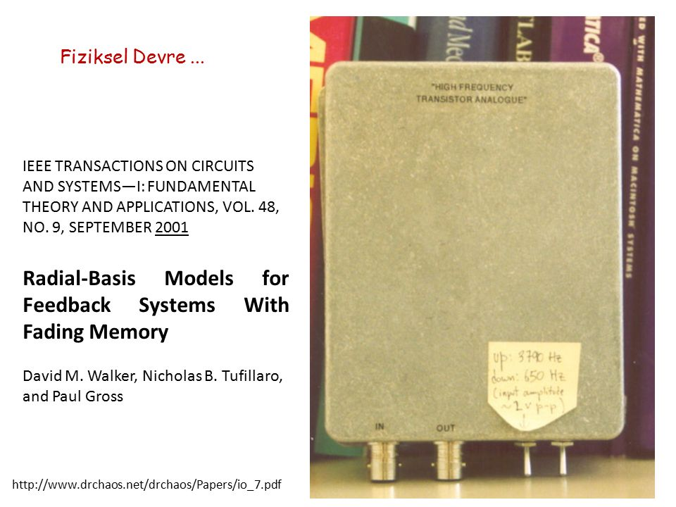 Fiziksel Devre... IEEE TRANSACTIONS ON CIRCUITS AND SYSTEMS—I: FUNDAMENTAL THEORY AND APPLICATIONS, VOL. 48, NO. 9, SEPTEMBER 2001 Radial-Basis Models