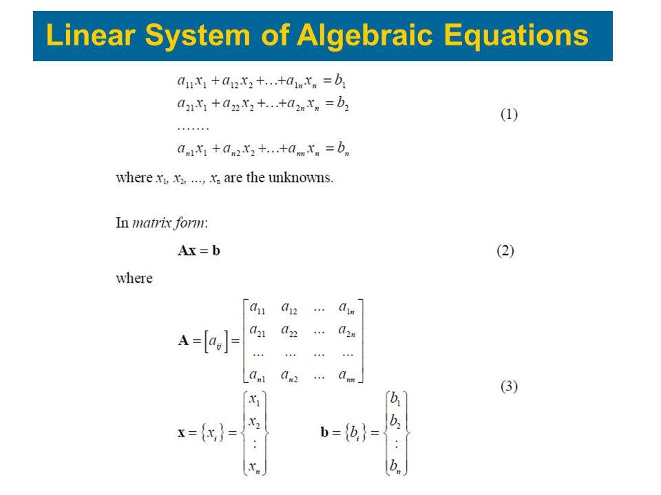 Linear System of Algebraic Equations