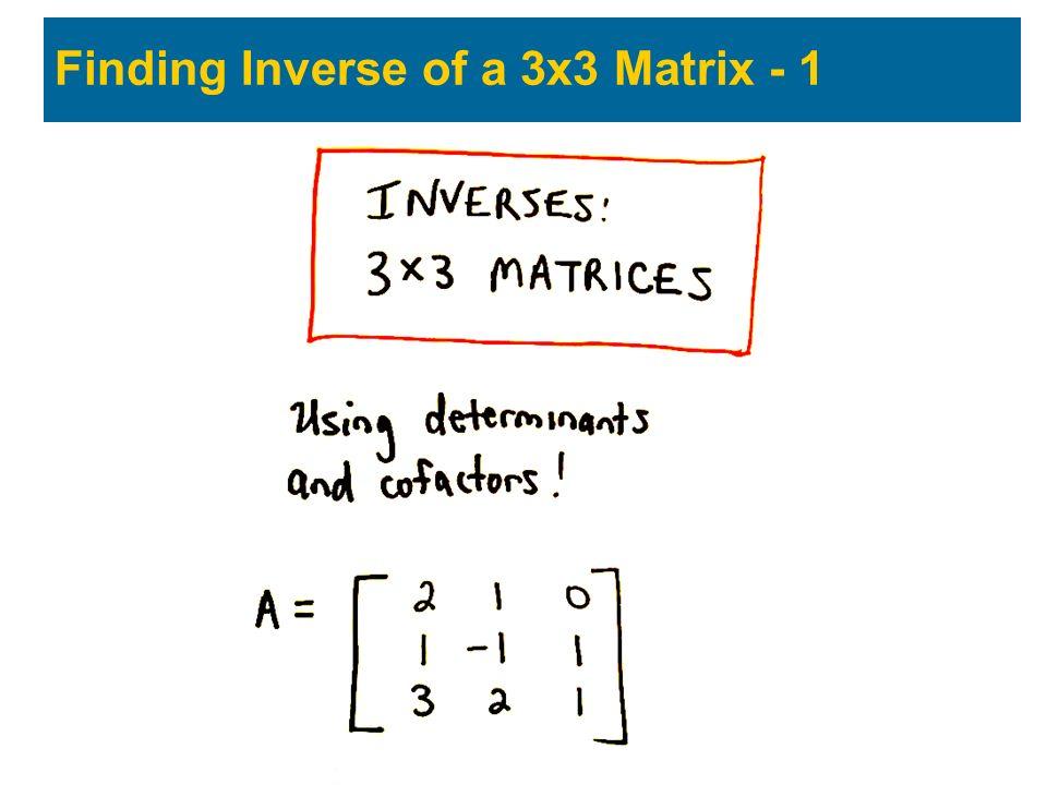 Finding Inverse of a 3x3 Matrix - 1