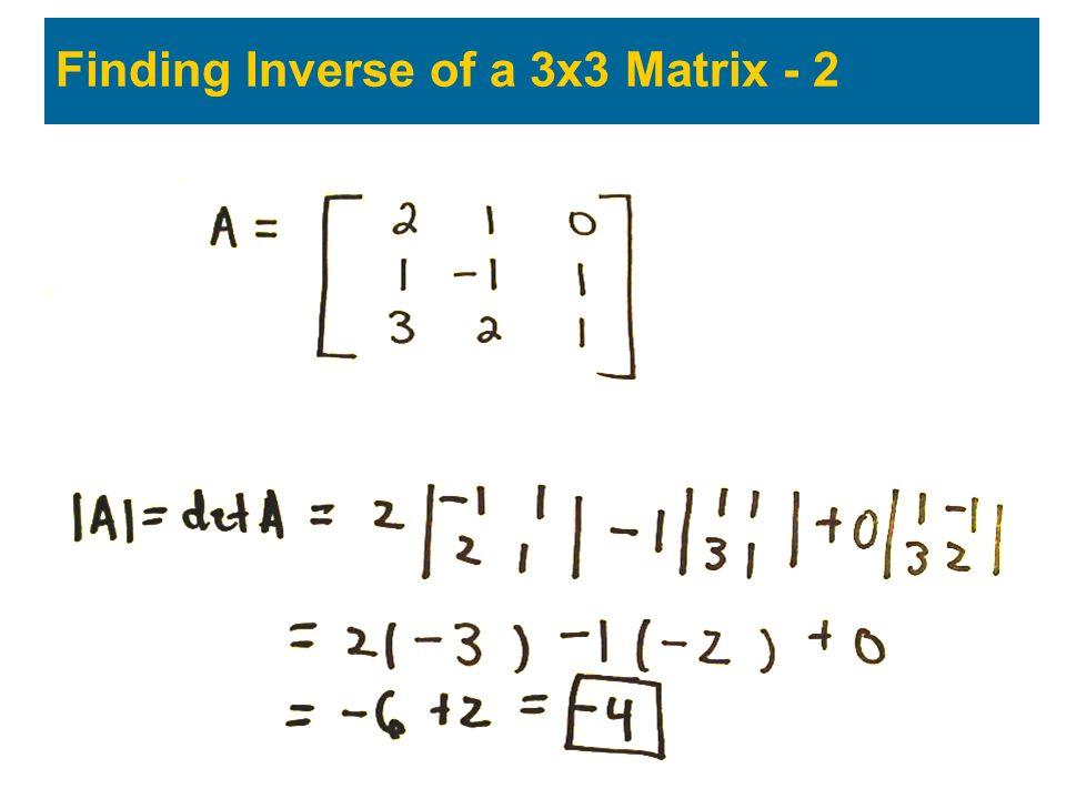 Finding Inverse of a 3x3 Matrix - 2