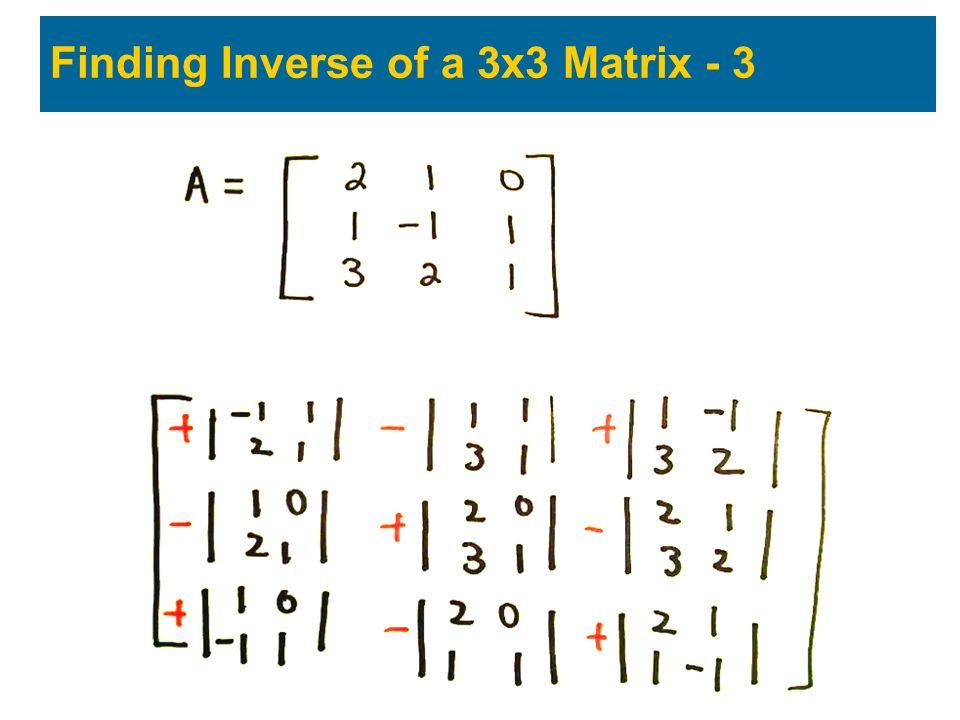 Finding Inverse of a 3x3 Matrix - 3