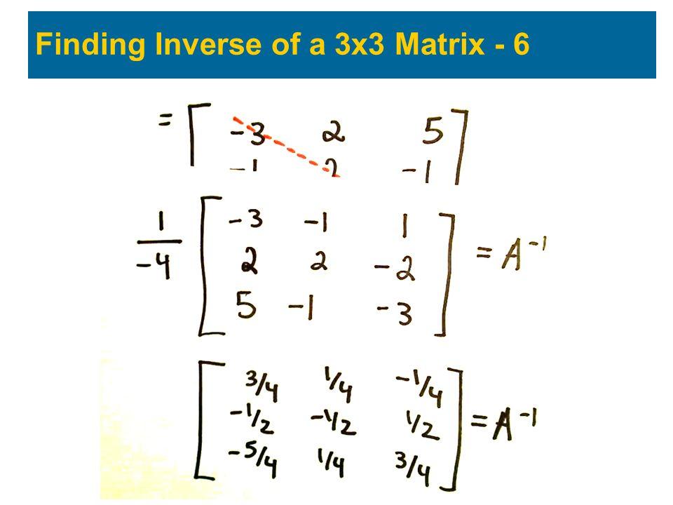 Finding Inverse of a 3x3 Matrix - 6