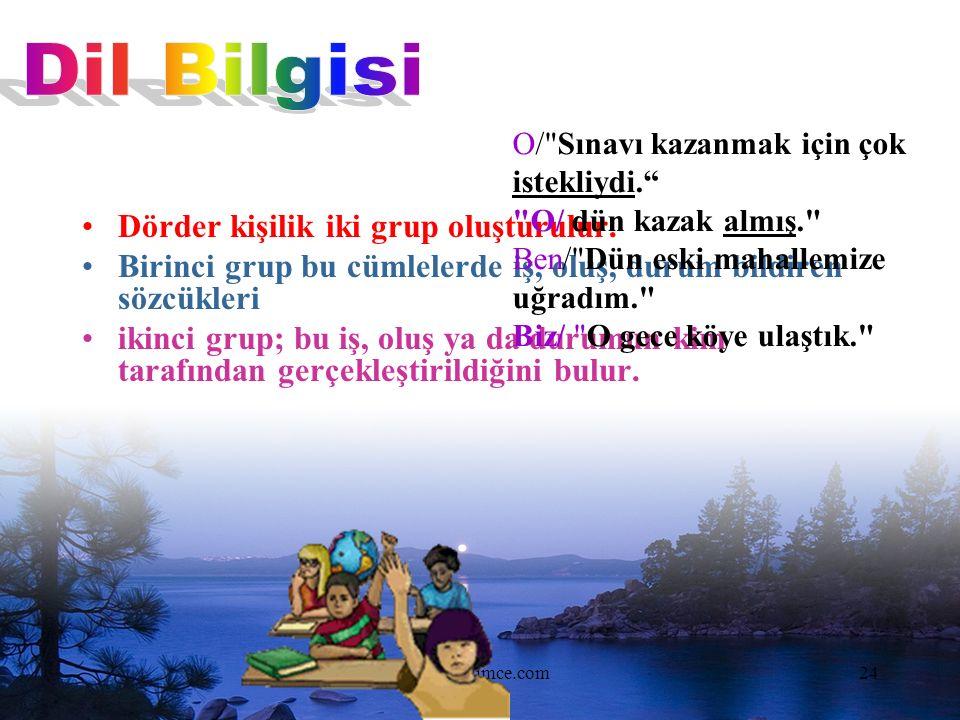 www.dilimce.com24 Dörder kişilik iki grup oluşturulur.