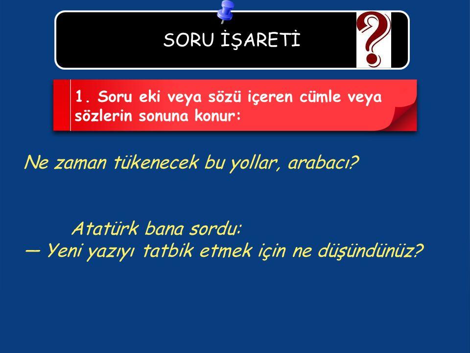 SORU İŞARETİ 1.