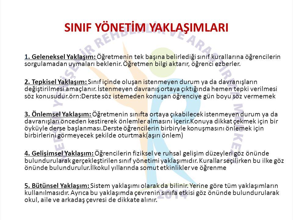 SINIF YÖNETİM YAKLAŞIMLARI 1.