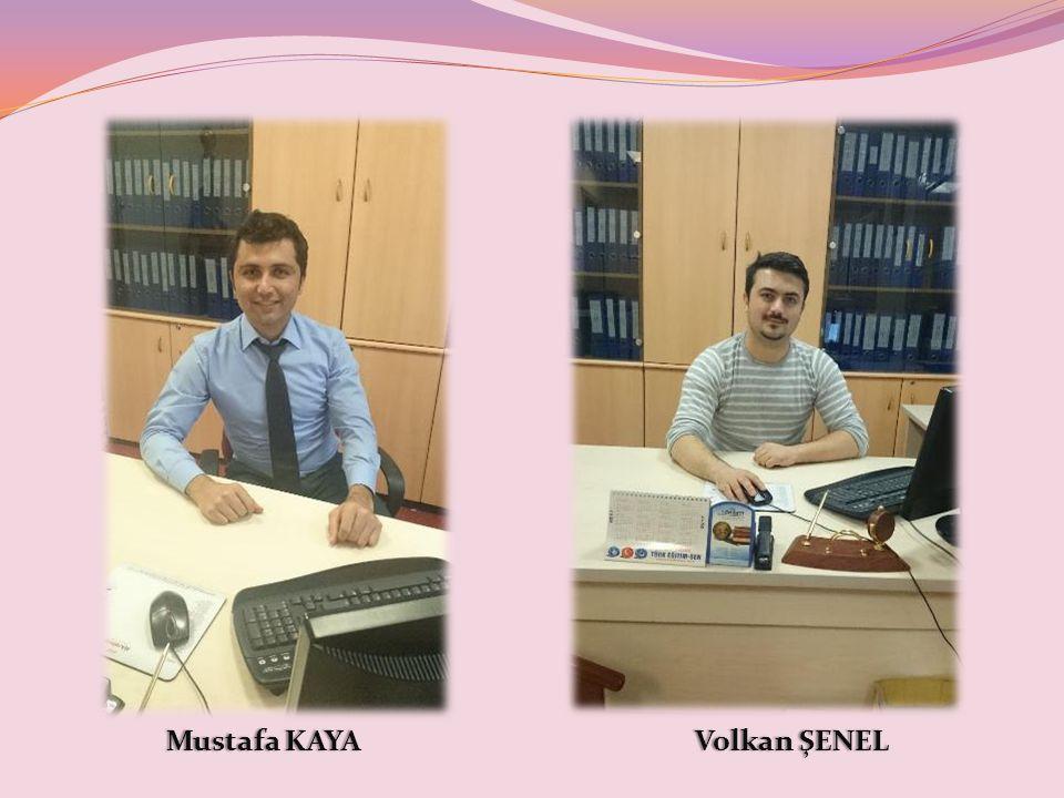 Mustafa KAYAMustafa KAYAVolkan ŞENELVolkan ŞENEL