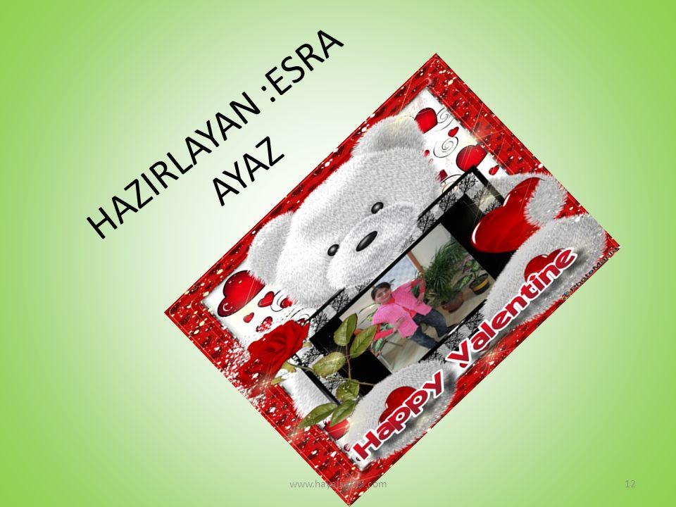 HAZIRLAYAN :ESRA AYAZ www.hayalkatibi.com12