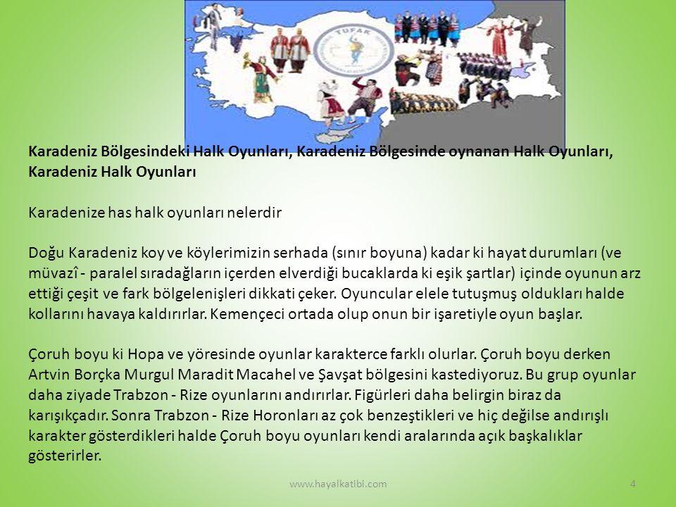 KARADENİZ OYUNU www.hayalkatibi.com5