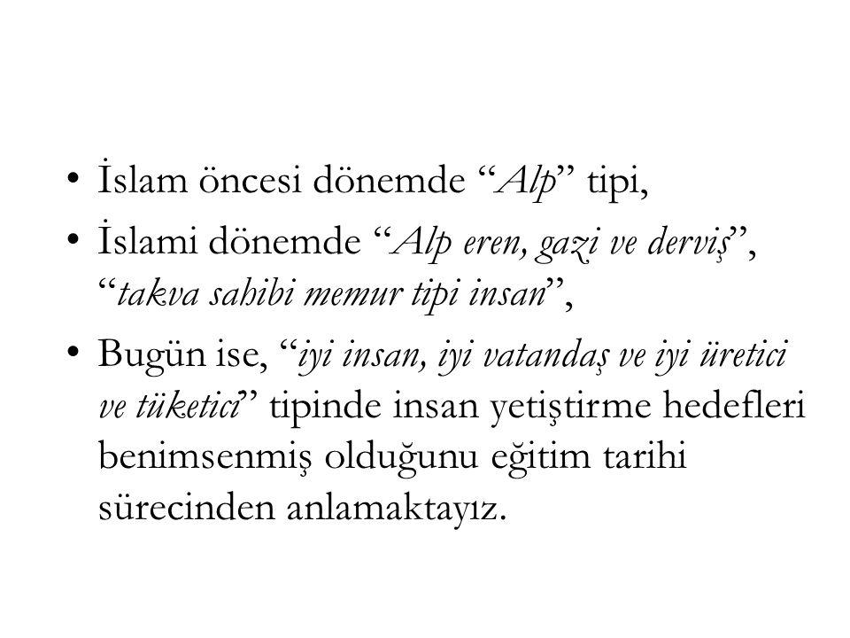 İslamiyet Öncesi Eğitim Türklerin İslamiyet'ten önceki dönemlerinde; çocuk ve gençlerin toplumsallaştırılıp eğitilmesinde toplumun töresi önemli rol oynamıştır.