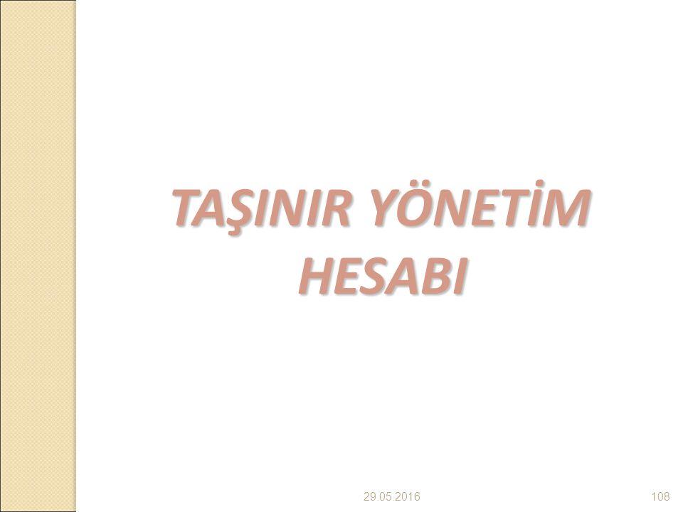 29.05.2016108 TAŞINIR YÖNETİM HESABI