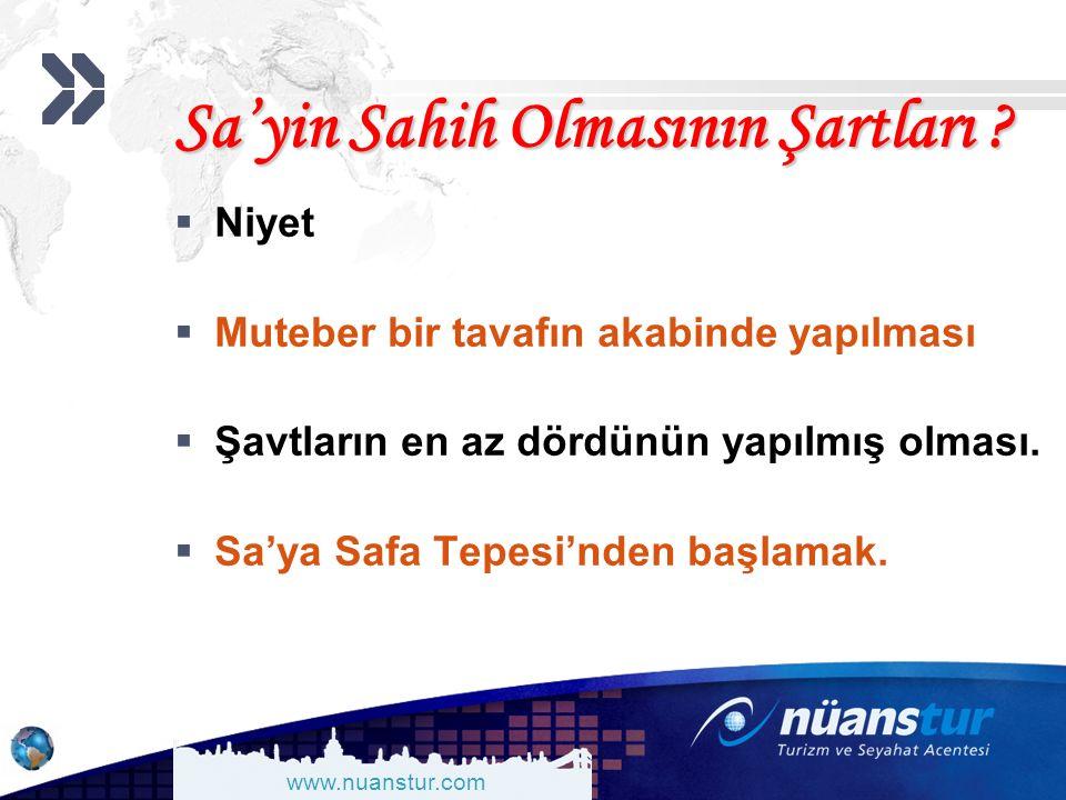 www.nuanstur.com Sa'yin Sahih Olmasının Şartları .
