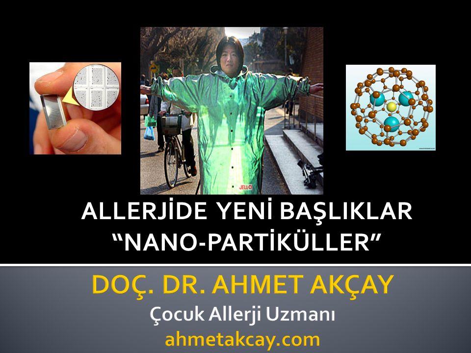 """ALLERJİDE YENİ BAŞLIKLAR """"NANO-PARTİKÜLLER"""""""