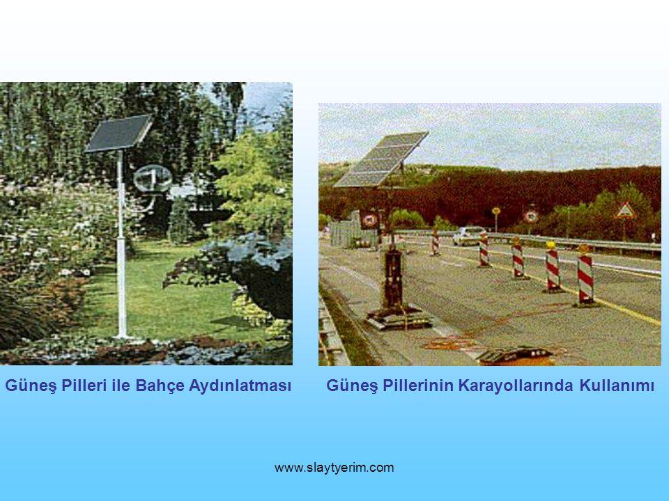 www.slaytyerim.com Güneş Pilleri ile Bahçe AydınlatmasıGüneş Pillerinin Karayollarında Kullanımı
