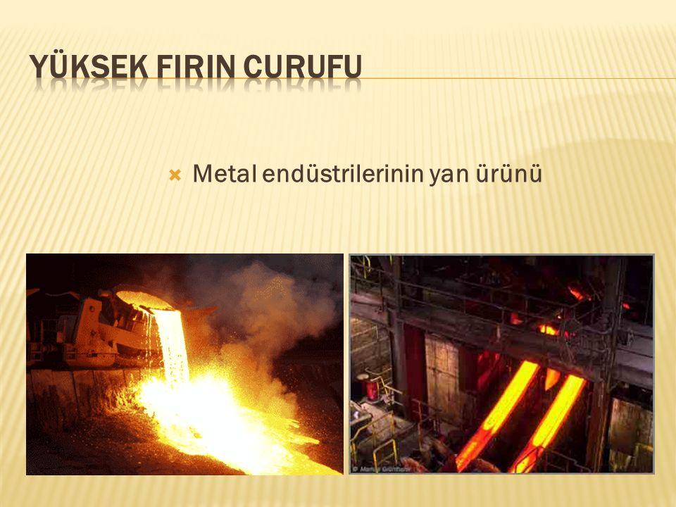  Metal endüstrilerinin yan ürünü