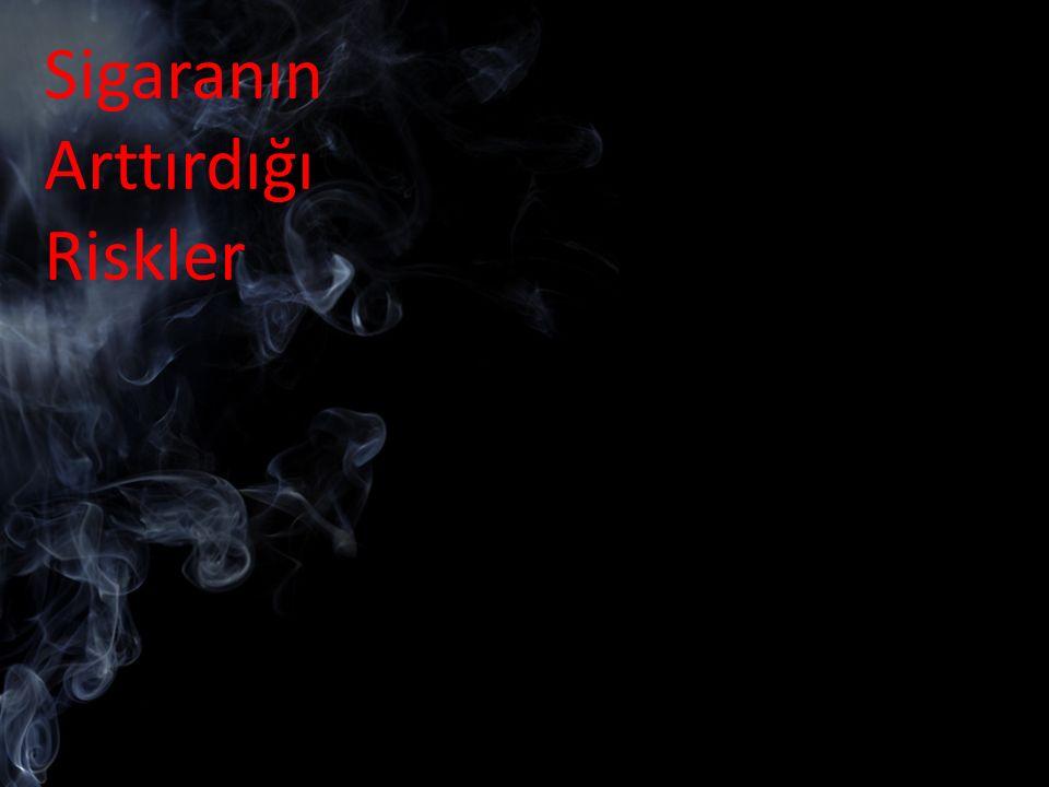 Sigara içenlerde içmeyenlere oranla mesane kanseri riski 2 kat daha fazladır. Sigara içenlerde içmeyenlere oranla prostat kanseri riski 2 kat daha faz