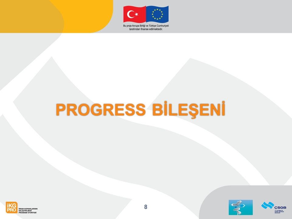 PROGRESS BİLEŞENİ 8