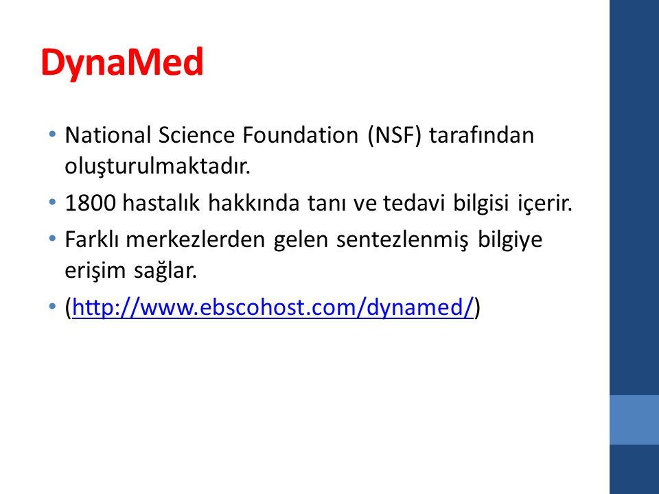 DynaMed National Science Foundation (NSF) tarafından oluşturulmaktadır.