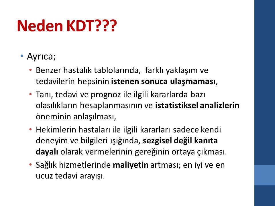 KDT oluşturan unsurlar KDT üç farklı unsuru içerir.