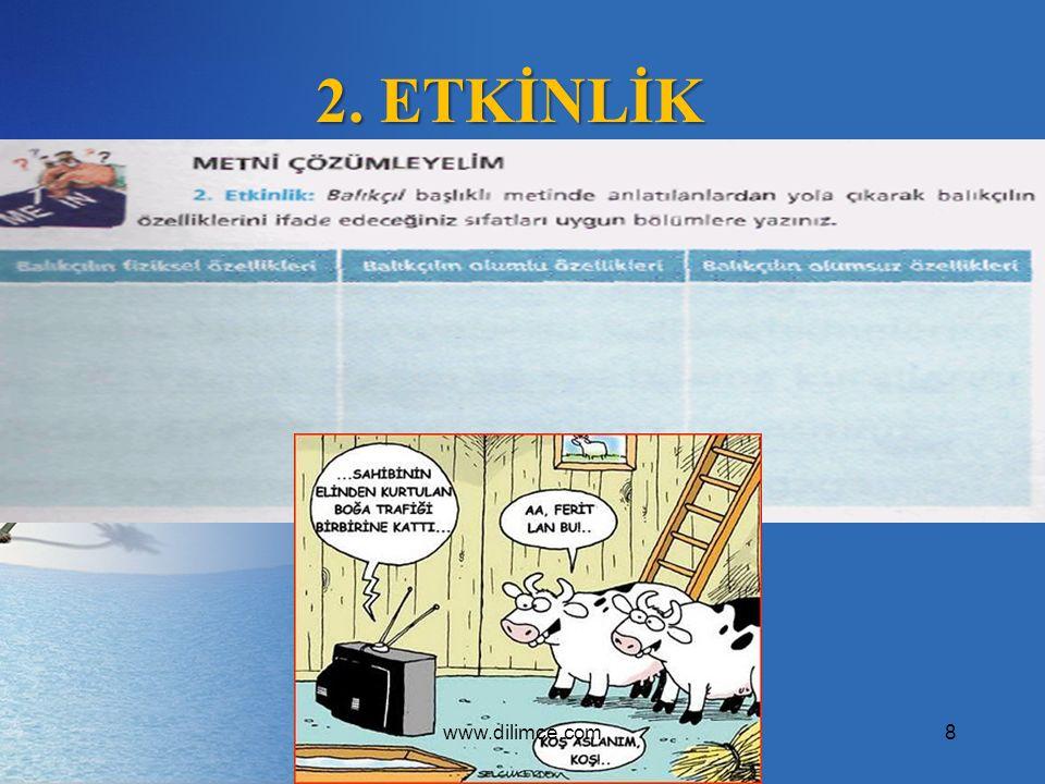 2. ETKİNLİK 8www.dilimce.com