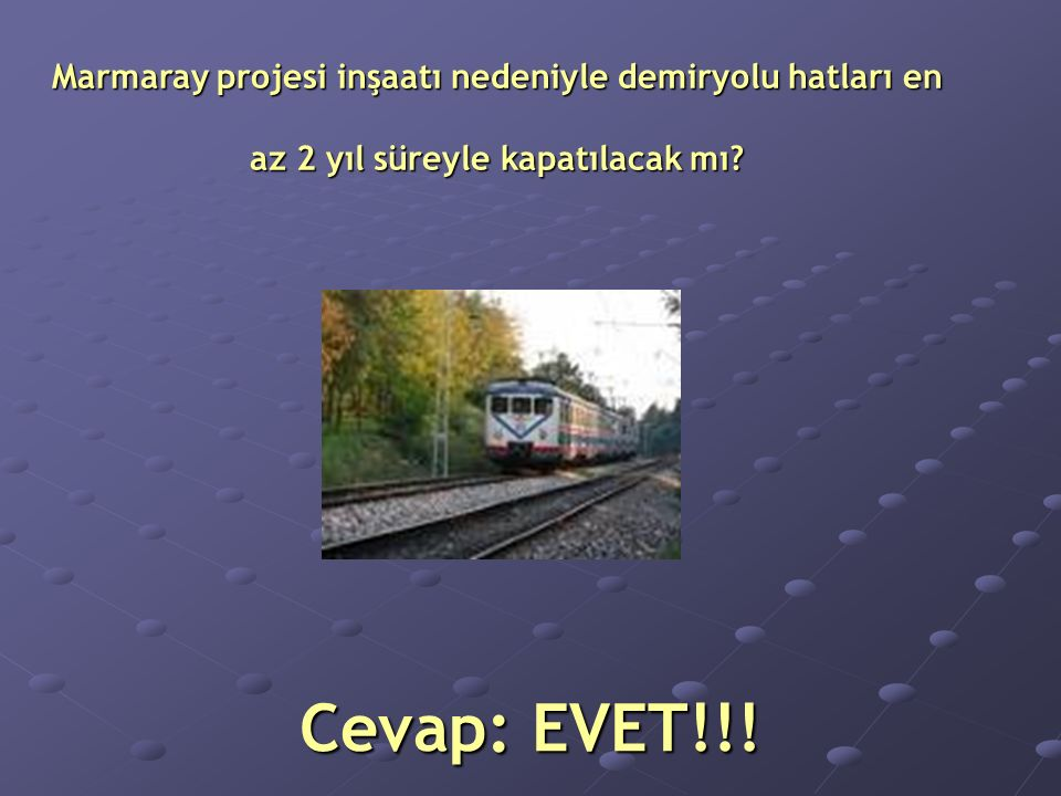 Cevap: EVET!!.