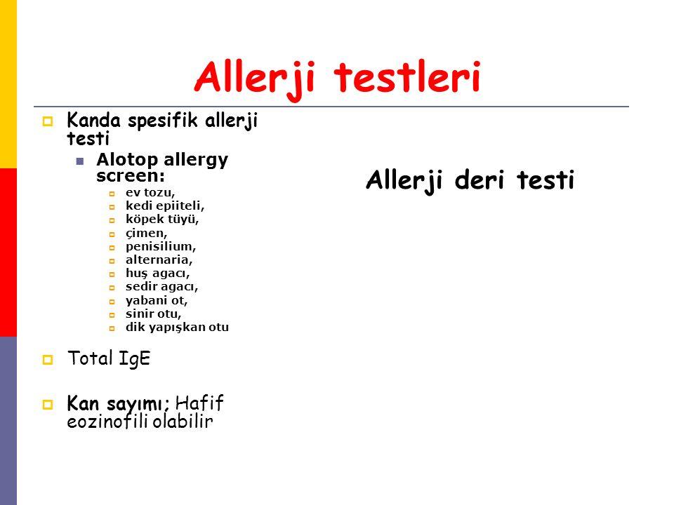Allerji testleri  Kanda spesifik allerji testi Alotop allergy screen:  ev tozu,  kedi epiiteli,  köpek tüyü,  çimen,  penisilium,  alternaria,
