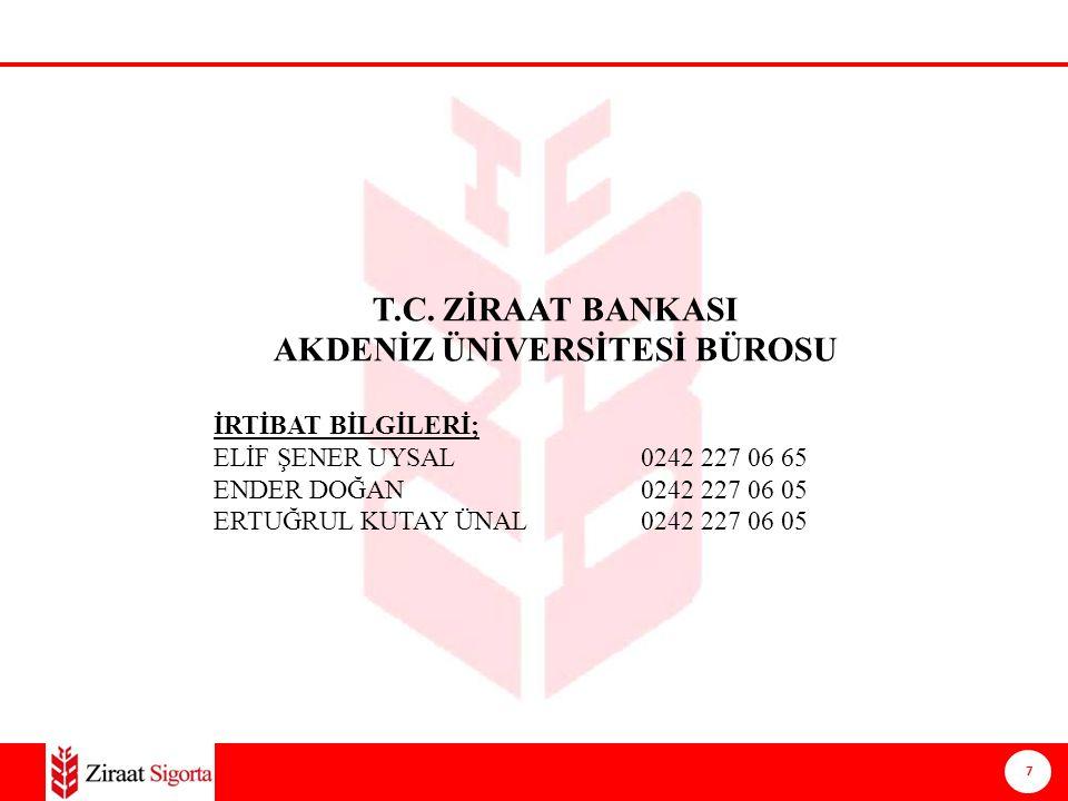 7 Ziraat Sigorta A.Ş. T.C.