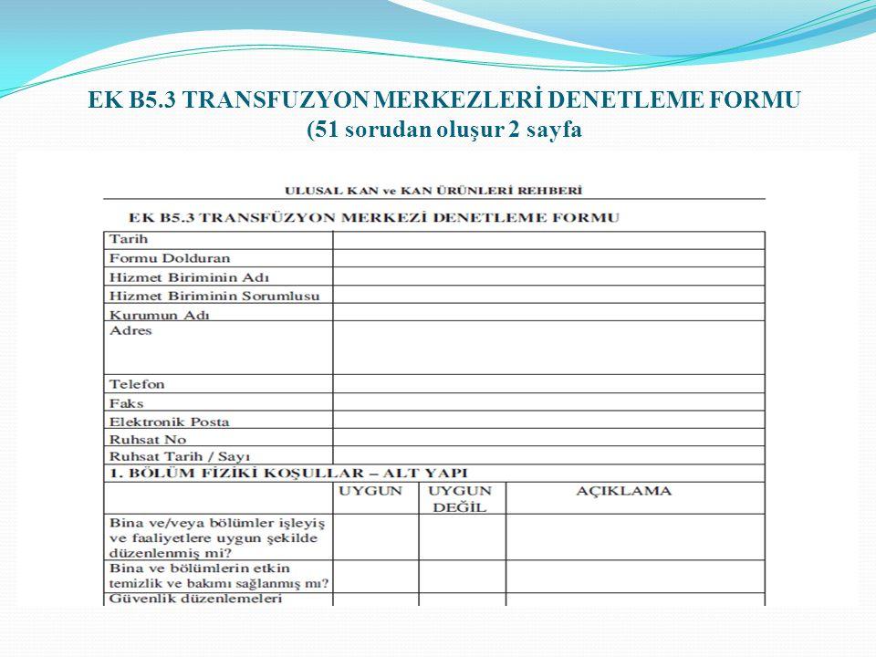 EK B5.3 TRANSFUZYON MERKEZLERİ DENETLEME FORMU (51 sorudan oluşur 2 sayfa