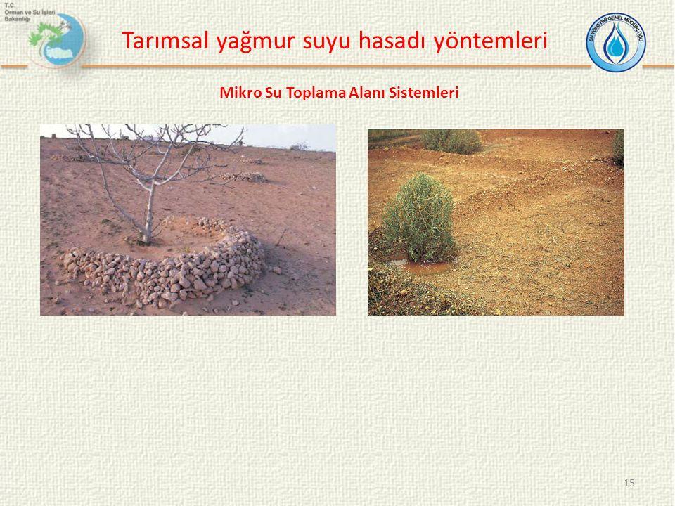 15 Tarımsal yağmur suyu hasadı yöntemleri Mikro Su Toplama Alanı Sistemleri
