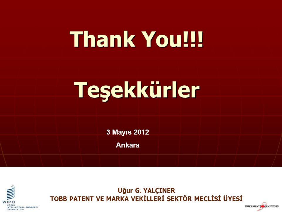 Thank You!!. Teşekkürler 3 Mayıs 2012 Ankara Uğur G.