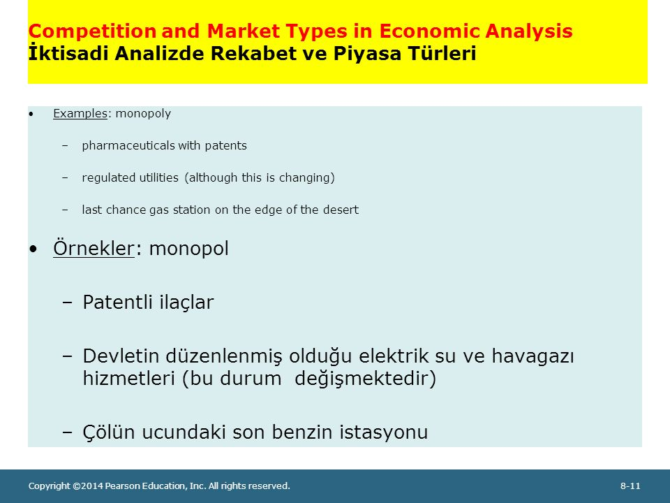 Copyright ©2014 Pearson Education, Inc. All rights reserved.8-11 Competition and Market Types in Economic Analysis İktisadi Analizde Rekabet ve Piyasa