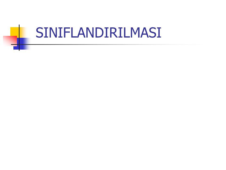 SINIFLANDIRILMASI